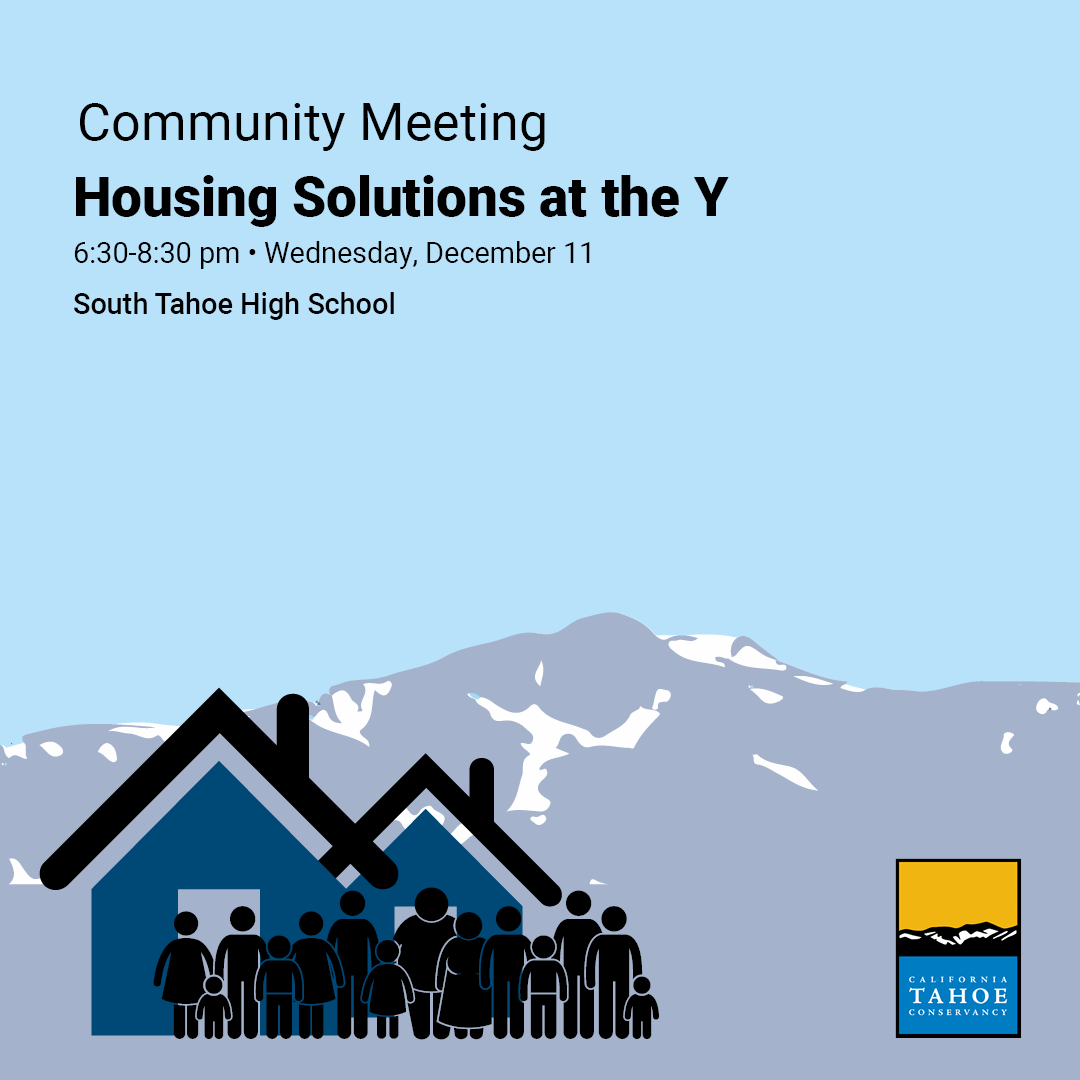 """Community Meeting: Housing Solutions at the South Tahoe """"Y"""""""