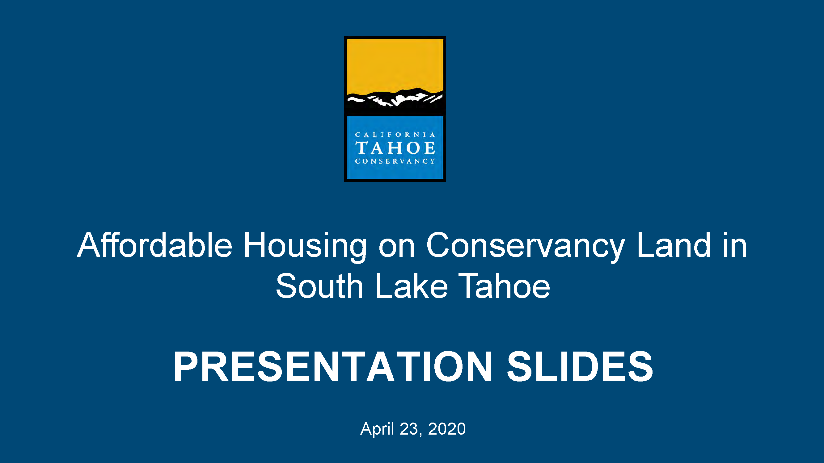 PowerPoint slides for the April 23 virtual public meeting on affordable housing