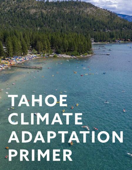 Tahoe Climate Adaption Primer